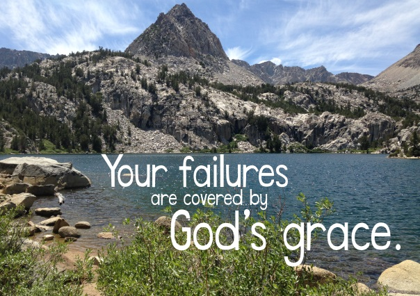 Your Failures are Covered by God's Grace