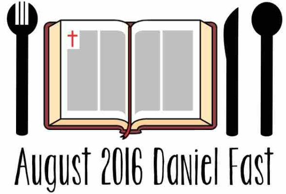 August 2016 Daniel Fast